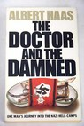 The doctor and the damned / Albert Haas