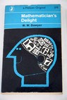 Mathematician s Delight / W W Sawyer