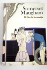 El filo de la navaja / William Somerset Maugham