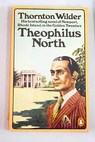 Theophilus North / Thornton Wilder