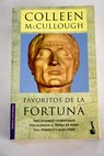 Favoritos de la fortuna / Colleen McCullough