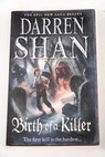 Birth of a killer / Darren Shan