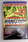 Legítima defensa The rainmaker / John Grisham
