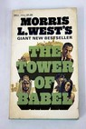 The tower of Babel / Morris West