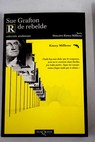 R de rebelde / Sue Grafton