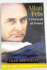 Allan Fels a portrait of power / Fred Brenchley