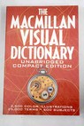 The Macmillan visual dictionary / Archambault Ariane Corbeil Jean Claude