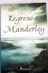 Regreso a Manderley / Sally Beauman