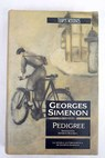 Pedigree / Georges Simenon