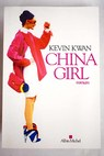 China girl / Kevin Kwan