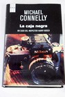 La caja negra / Michael Connelly
