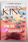 Fin de guardia / Stephen King