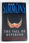 The fall of Hyperion / Dan Simmons