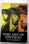 The art of etching / E S Lumsden