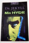 Dr Jekyll and Mr Hyde / Border Rosemary Stevenson Robert Louis