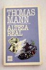 Alteza real / Thomas Mann