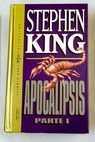 Apocalipsis tomo 1 / Stephen KING