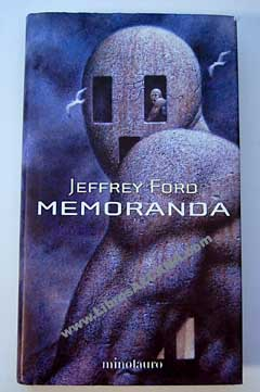 Memoranda / Jeffrey Ford