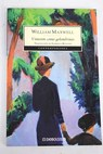 Vinieron como golondrinas / William Maxwell