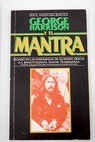 George Harrison y el mantra / George Harrison