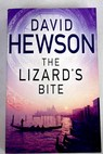 The lizard s bite / David Hewson