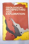 Geological prospecting and exploration / V M Kreiter