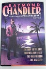 The big sleep Farewell my lovely The high window The lady in the lake / Raymond Chandler