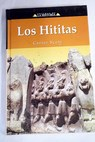 Los hititas / Carter Scott