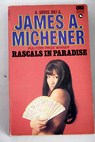 Rascals in paradise / James A Michener