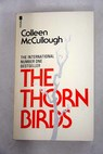 The thorn birds / Colleen McCullough