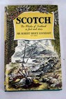 Scotch / Robert Bruce Lockhart