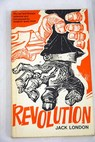 Revolution stories and essays / London Jack Barltrop Robert