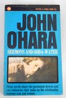Sermons and soda water / John O Hara