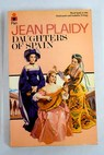 Daughters of Spain / Jean Plaidy