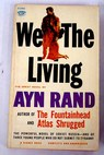 We the living / Ayn Rand