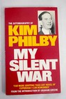My silent war / Kim Philby