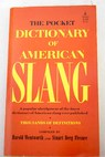 The pocket dictionary of American Slang