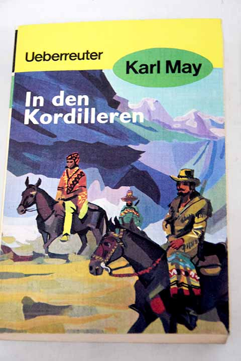 In den Kordilleren / Karl May