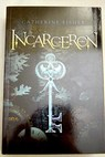 Incarceron / Catherine Fisher