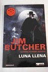 Luna llena / Jim Butcher