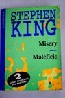 Misery Maleficio / Stephen King
