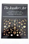 The Jeweller s art an introduction to the Hull Grundy gift to the British Museum / Tait Hugh Gere Charlotte