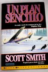 Un plan sencillo / Scott Smith