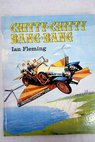 Chitty Chitty Bang Bang / Ian Fleming