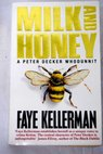Milk and honey / Faye Kellerman