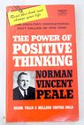 The power of positive thinking / Norman Vincent Peale