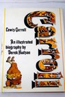 Lewis Carroll An illustrated biography / Derek Hudson