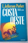 Costa oeste / T Jefferson Parker