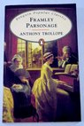 Framley parsonage / Anthony Trollope