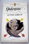 As you like it / Shakespeare William Oliver H J